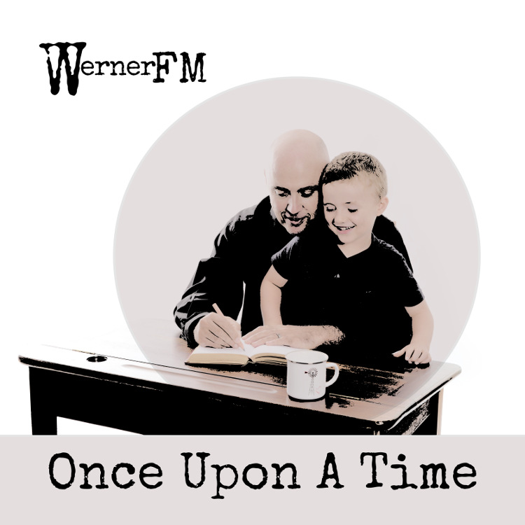 Once Upon A Time, by Werner FM