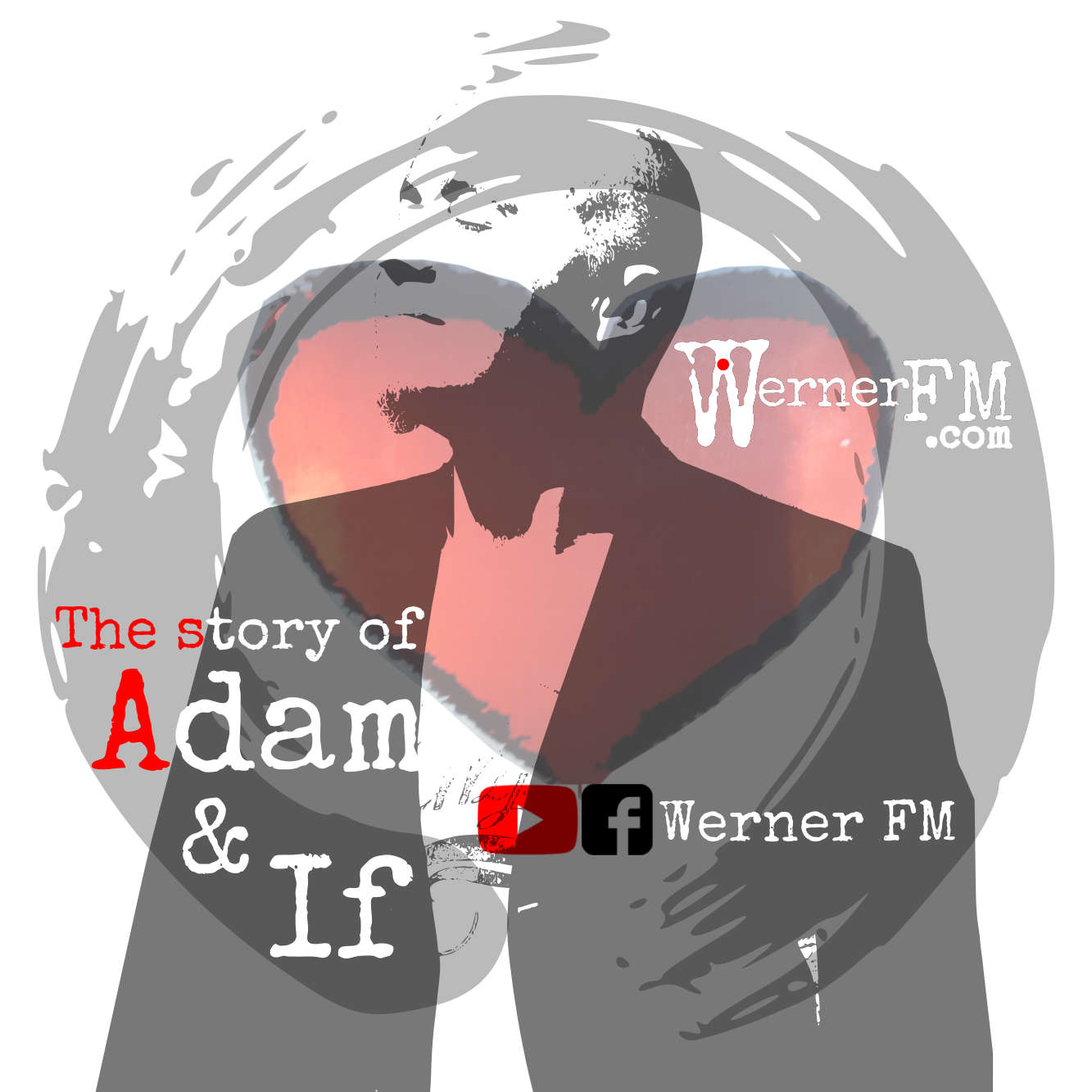 The Story of Adam & If by Werner FM Album Cover